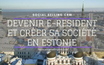 Devenir e-Resident et créer sa société en Estonie
