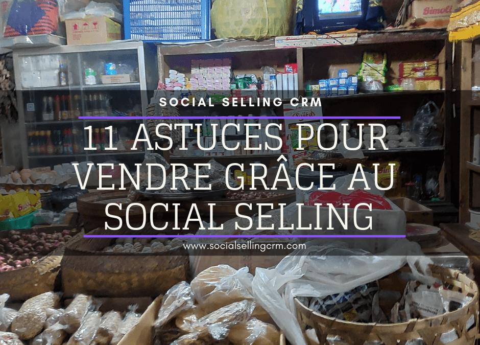 11 astuces pour vendre grâce au social selling
