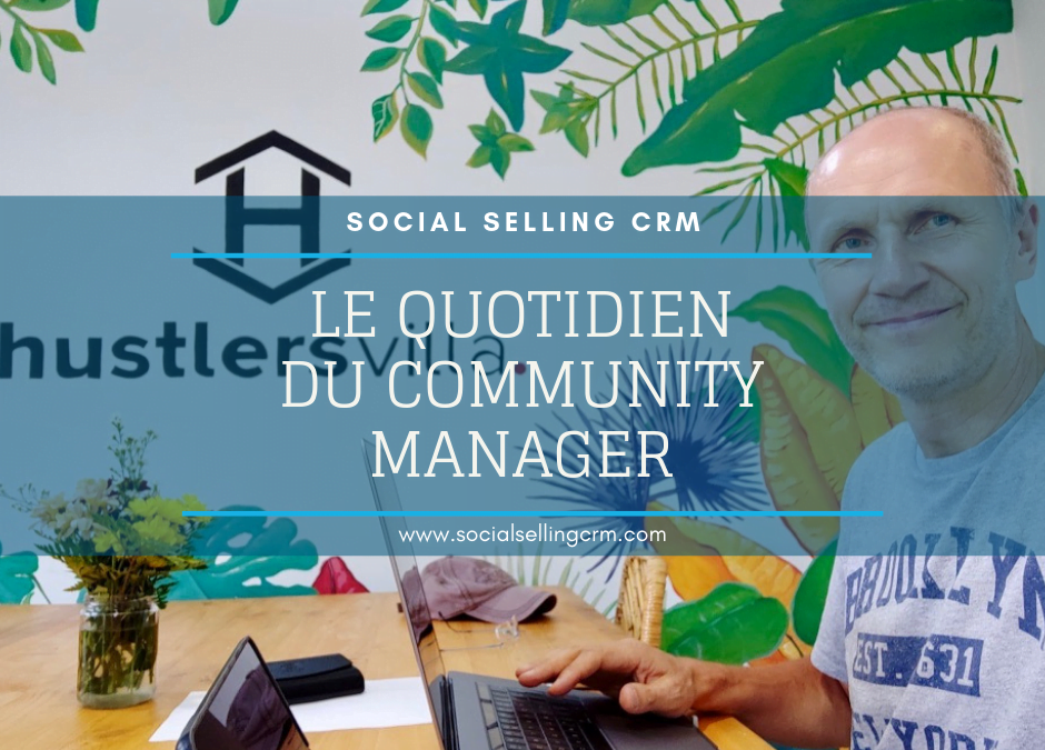 Le quotidien du community manager
