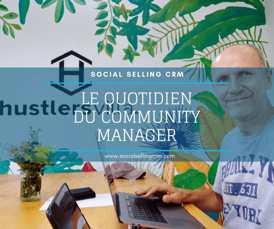 Le quotidien du community manager