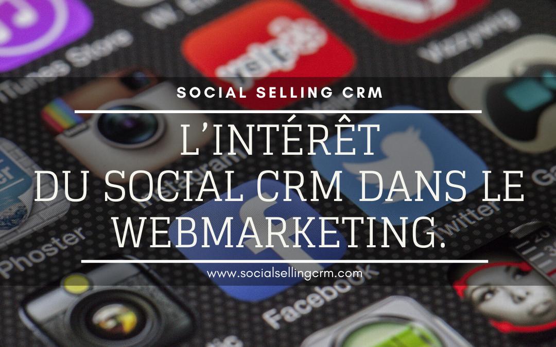 intérêt du Social CRM dans le webmarketing