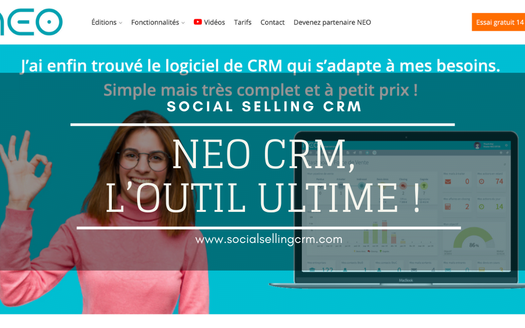 NEO CRM, l'outil ultime !