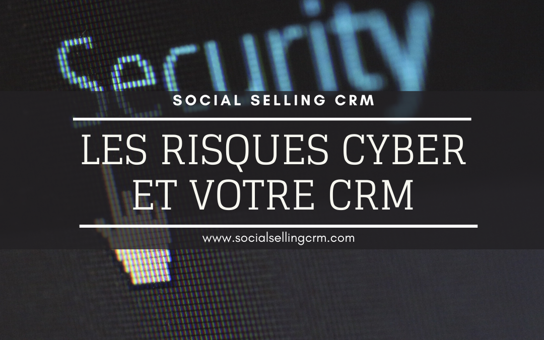 Risques Cyber et CRM
