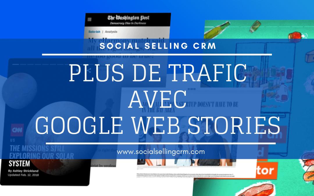 Plus de trafic avec Google Web Stories - SSCRM