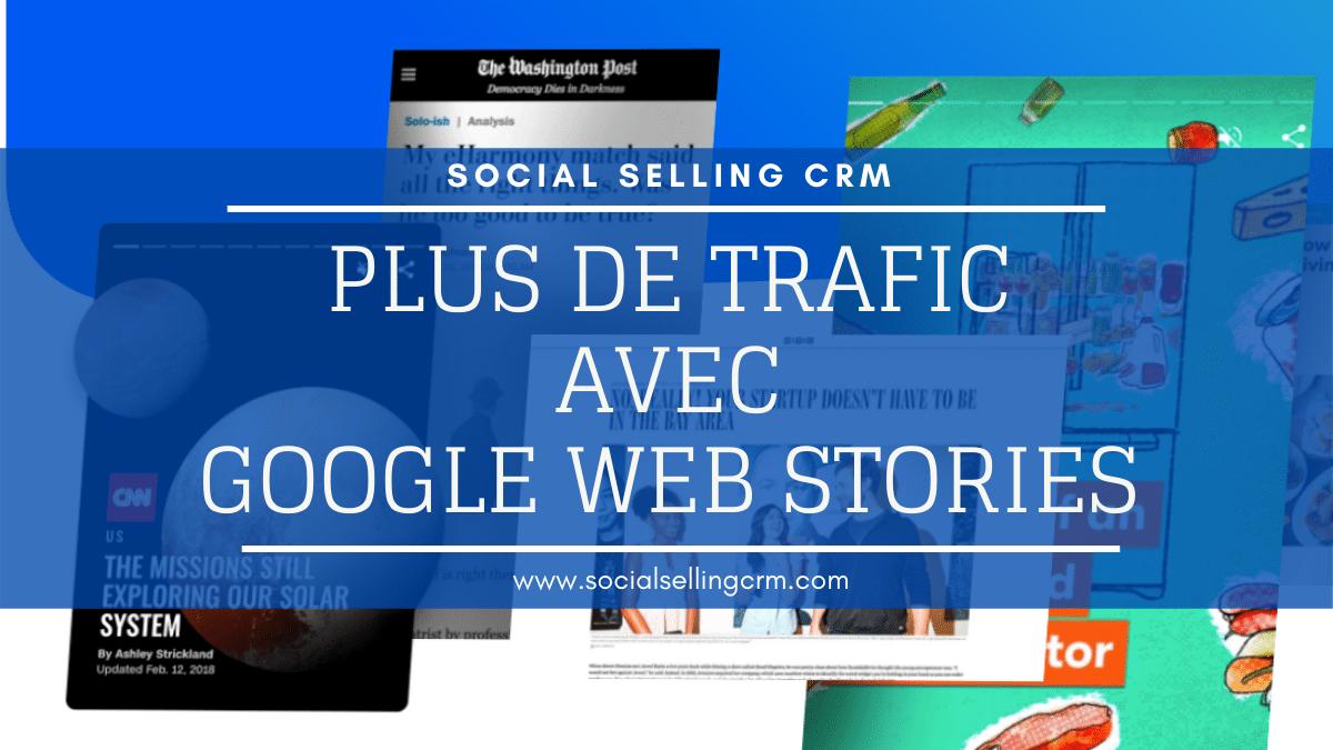 Plus de trafic avec Google Web Stories