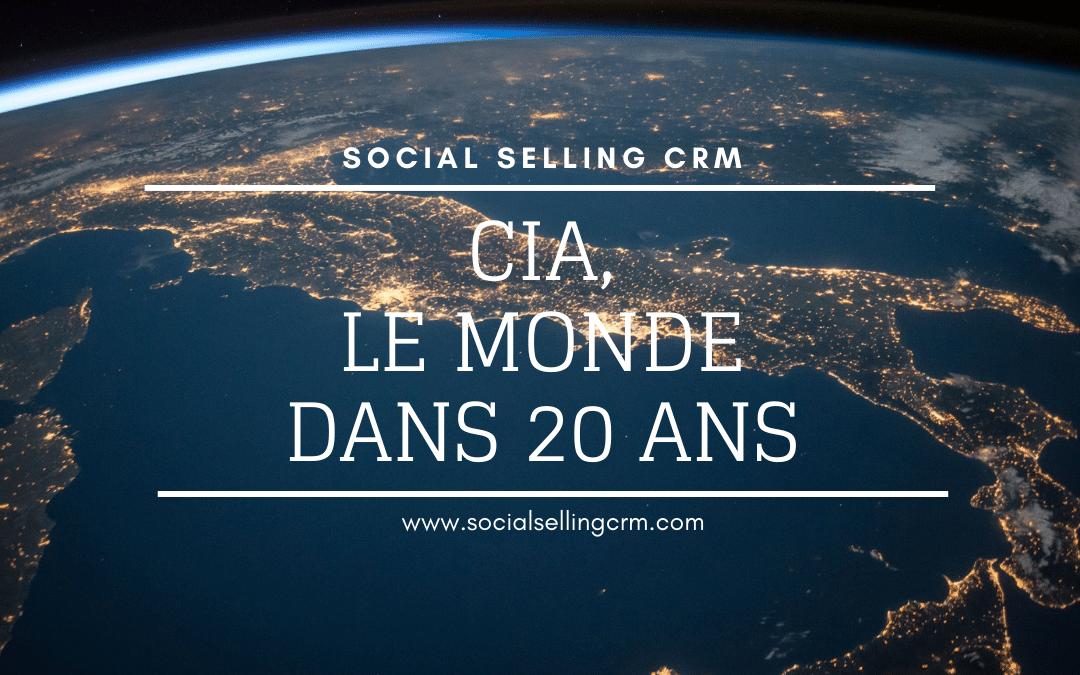 CIA: le Monde dans 20 ans