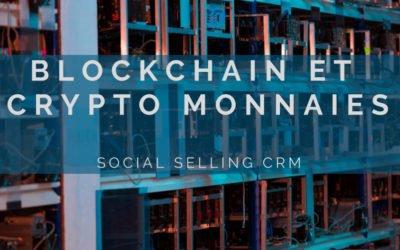 Blockchain et crypto monnaies: Ce que vous devez savoir en 2021